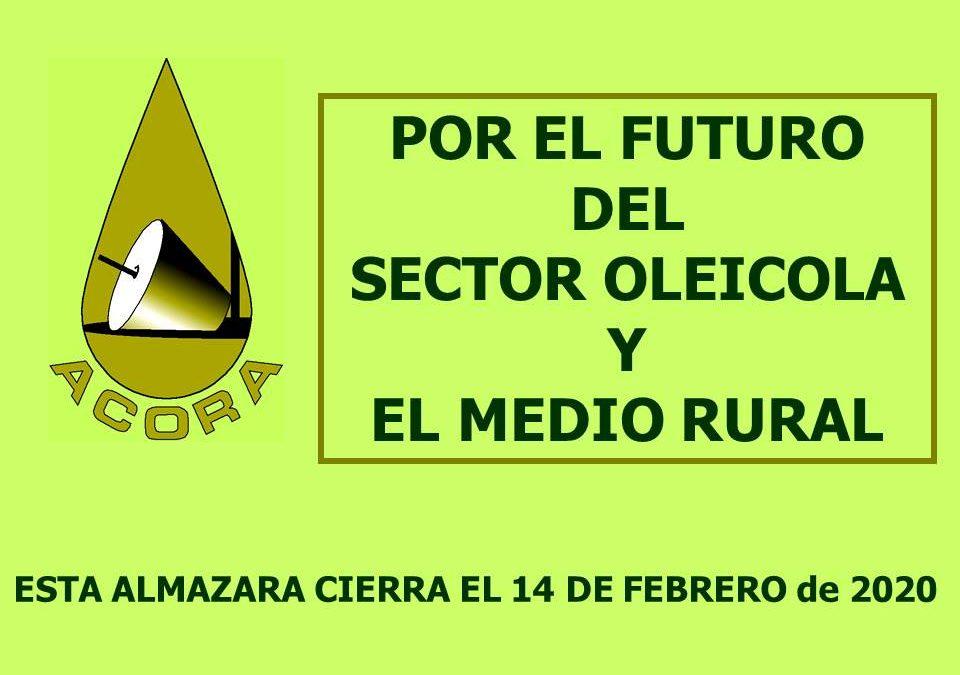 ¡¡POR EL FUTURO DEL SECTOR OLEICOLA Y EL MEDIO RURAL!!